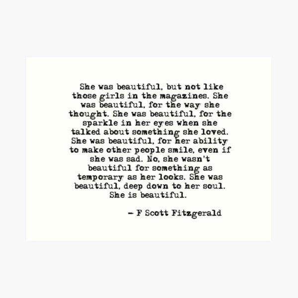She was beautiful - F Scott Fitzgerald Art Print