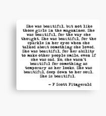 She was beautiful - F Scott Fitzgerald Canvas Print