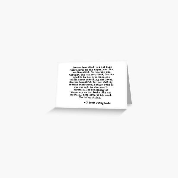 She was beautiful - F Scott Fitzgerald Greeting Card
