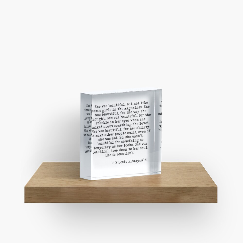 She was beautiful - F Scott Fitzgerald Acrylic Block