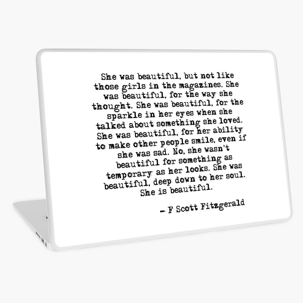 She was beautiful - F Scott Fitzgerald Laptop Skin