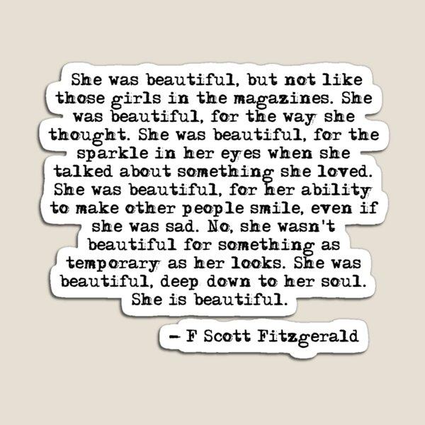 She was beautiful - F Scott Fitzgerald Magnet