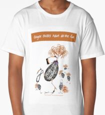 Ginger Chicks have all the fun, tony fernandes Long T-Shirt