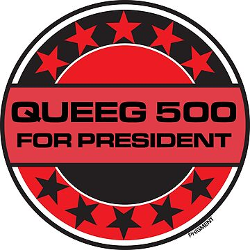 Queeg 500 For President by phigment-art