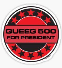 Queeg 500 For President Sticker