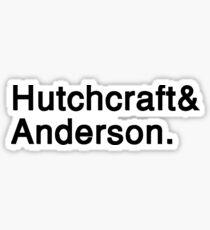 Hutchcraft and Anderson Sticker
