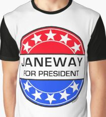 JANEWAY FOR PRESIDENT Graphic T-Shirt