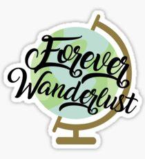 Forever Wanderlust Sticker