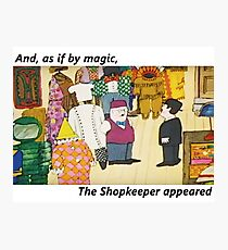 Mr Benn. As if by magic the shopkeeper appeared Photographic Print