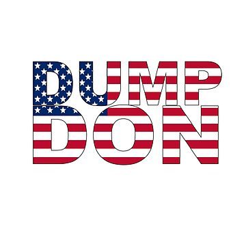 Dump (the) Don by Twisted-Teez