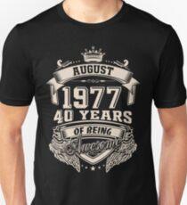 Born in August 1977 Unisex T-Shirt