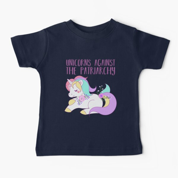 Unicorns Against the Patriarchy Baby T-Shirt