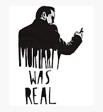 moriarty is a real Photographic Print