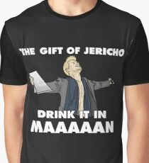 Gift of Jericho Drink it in Man Graphic T-Shirt