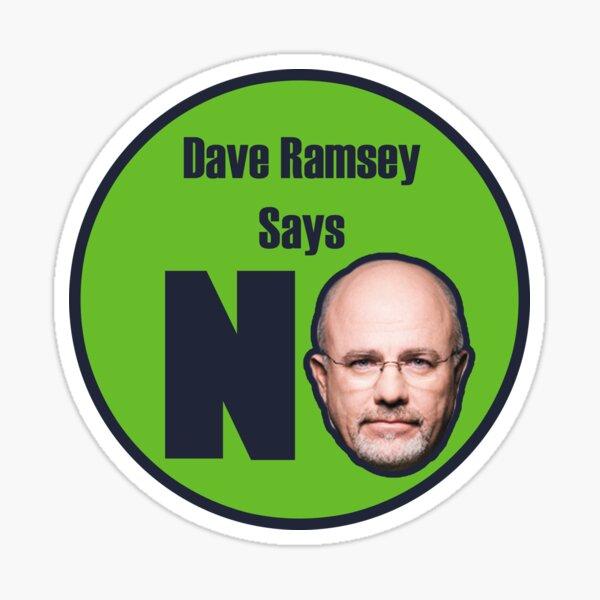 Dave Ramsey Says No Sticker