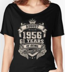 Born In August 1956 Women's Relaxed Fit T-Shirt