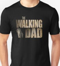 The Walking DAD - Fathers Day - The Walking Dead Unisex T-Shirt