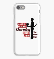 """Making Murder Charming"" Collection iPhone Case/Skin"