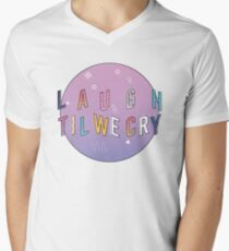 Laugh till we cry Circle T-Shirt