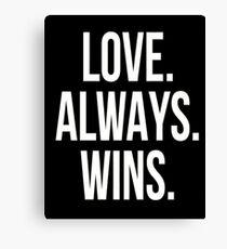 love always win Canvas Print