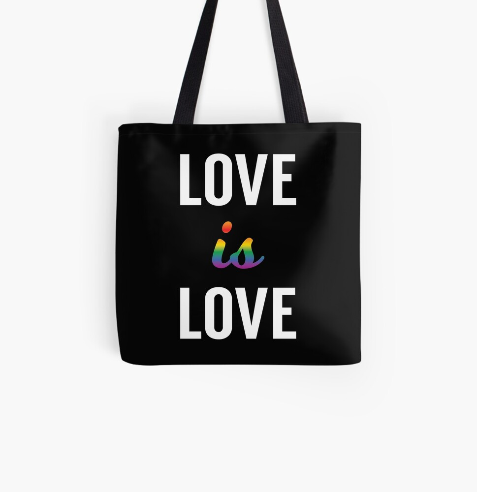 Love is Love - Pride Month All Over Print Tote Bag