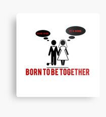 BORN TO BE TOGETHER Metal Print