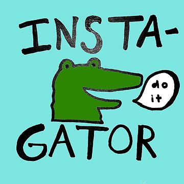 Inst(i)gator by rosesherman
