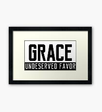 Grace Underserved Favor Framed Print