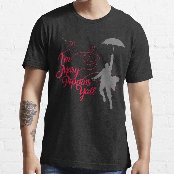 Mary Poppins Ya'll Essential T-Shirt