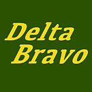 Delta Bravo - AKA: D**K Brain by Adam Campbell