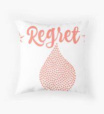 Regret Throw Pillow
