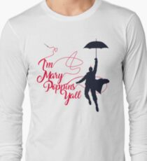 Poppins Yall Long Sleeve T-Shirt
