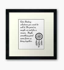 Once Upon a Time- Fate Quotes Framed Print