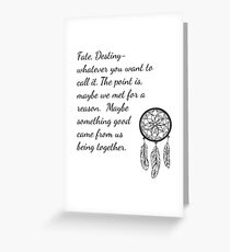 Once Upon a Time- Fate Quotes Greeting Card