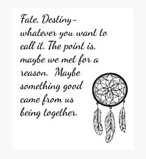 Once Upon a Time- Fate Quotes Photographic Print