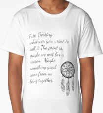 Once Upon a Time- Fate Quotes Long T-Shirt
