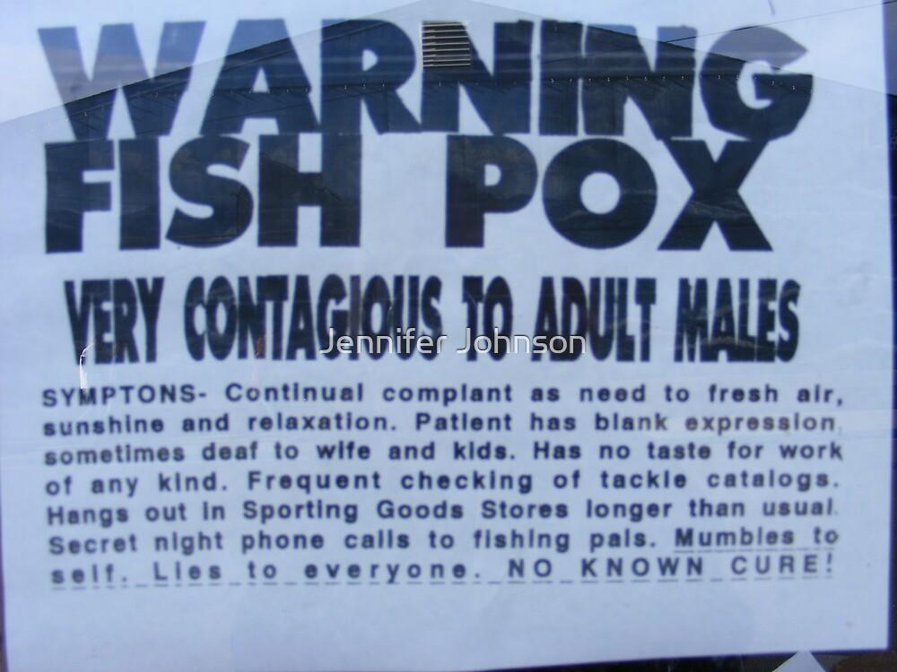 Fish Pox by Jennifer Johnson