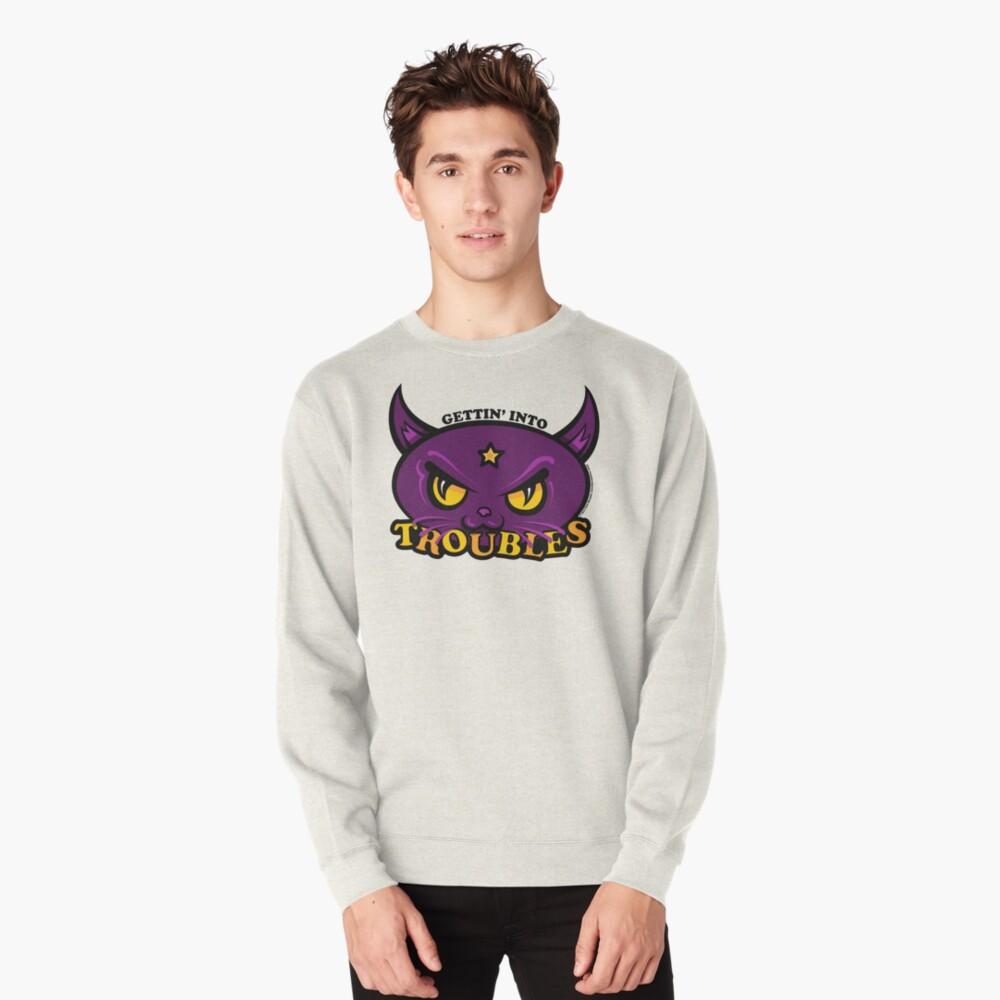 Star Belle - Gettin' Into TROUBLES Pullover Sweatshirt