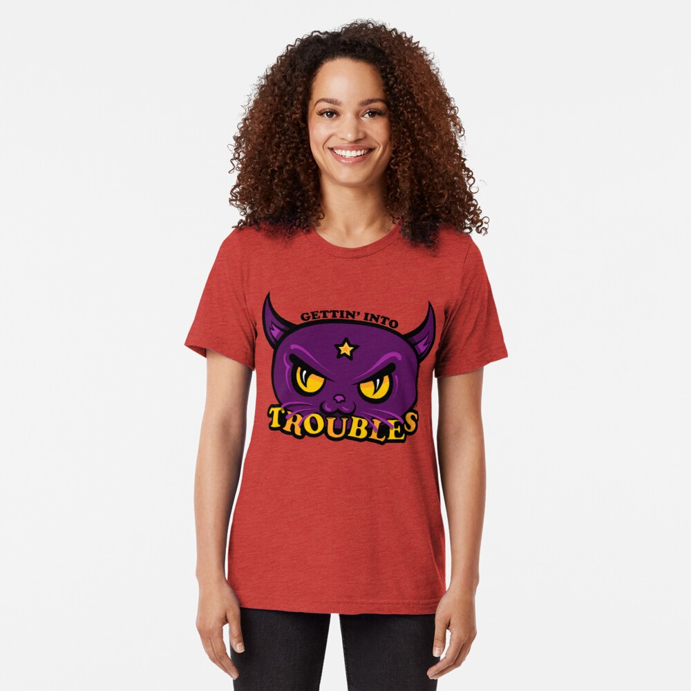 Star Belle - Gettin' Into TROUBLES Tri-blend T-Shirt