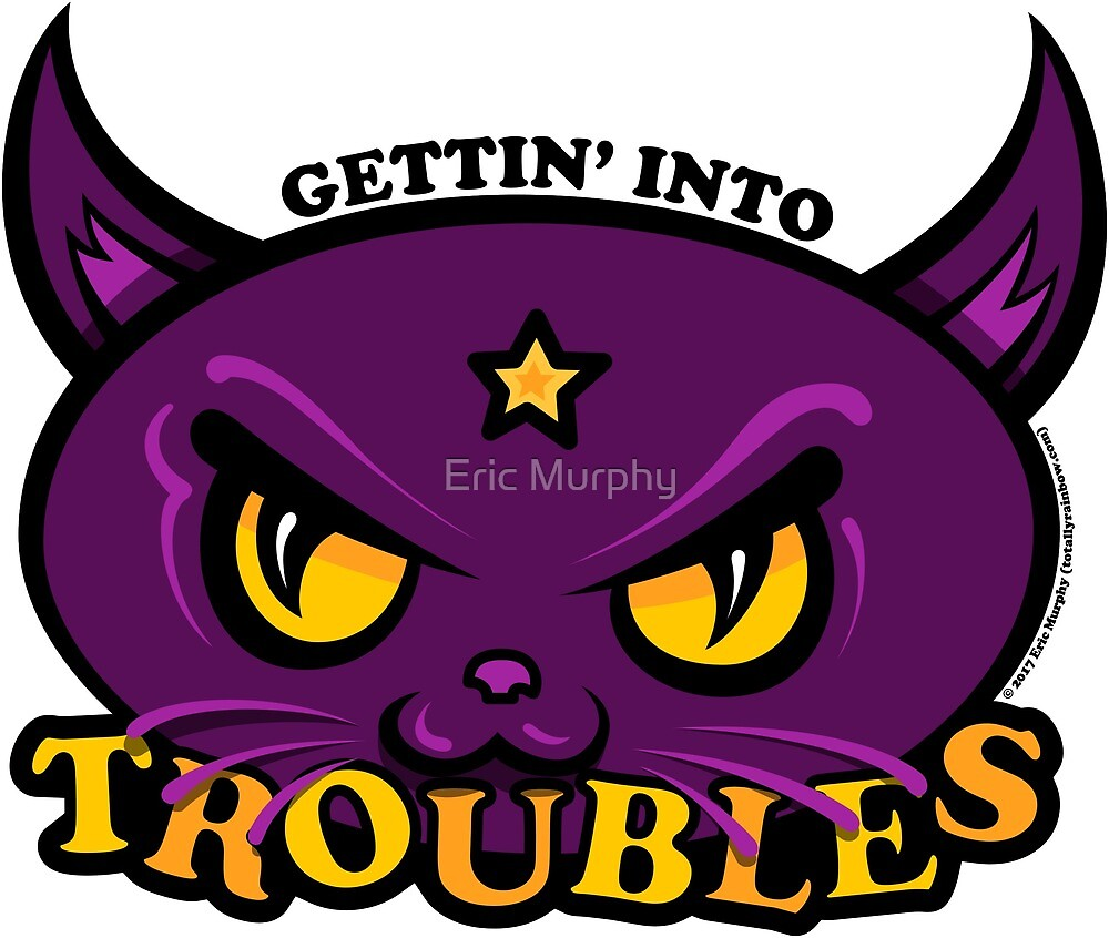 Star Belle - Gettin' Into TROUBLES by Eric Murphy