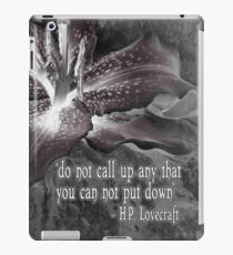 Lovecraft - Do Not Call Up Anything You Can Not Put Down iPad Case/Skin