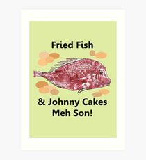 Fried Fish & Johnny Cake Meh Son Art Print