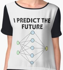 Neural Network Machine Learning: Predict The Future! Women's Chiffon Top