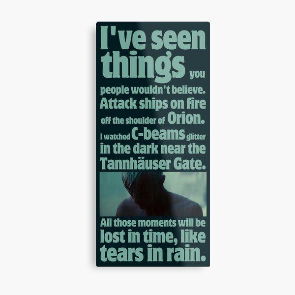 like tears in rain - blade runner quote  Metal Print