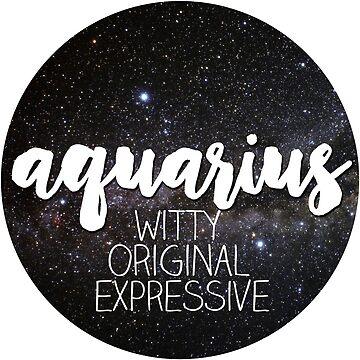 Aquarius - Zodiac Star Sign - Embrace Your Traits by mariastrick