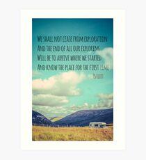 TS Eliot Travel Quote Poster Art Print