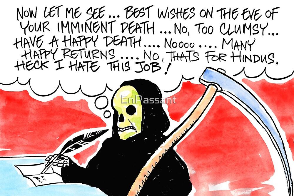 Not so grim Reaper by EnPassant