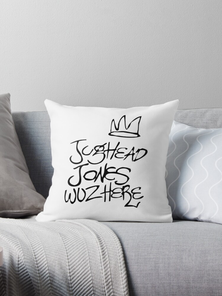 Quot Jughead Jones Wuz Here Quot Throw Pillows By Basicharlie
