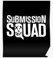 Submission Squad (Brazilian Jiu Jitsu / BJJ) Poster