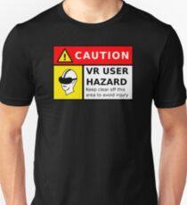 VR User HAZARD - CAUTION Unisex T-Shirt